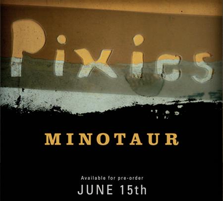 Pixies - Minotaur