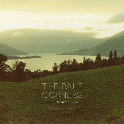 Fireflies - die neue Single der Schweden von The Pale Corners